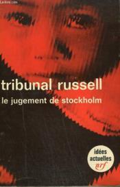 Tribunal Russell. Le Jugement De Stockholm. Collection : Idees N° 147 - Couverture - Format classique