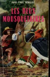 Les Deux Mousquetaires. Collection Le Livre Populaire N° 350. - Couverture - Format classique