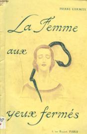 La Femme Aux Yeux Fermes - Couverture - Format classique