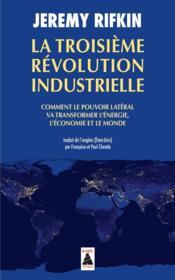 telecharger La troisieme revolution industrielle – comment le pouvoir lateral va transformer l'energie, l'economie et le monde livre PDF en ligne gratuit
