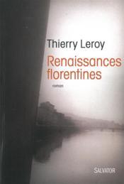 Renaissances florentines - Couverture - Format classique
