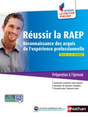 Réussir la RAEP ; reconnaissance des acquis de l'expérience professionnelle (édition 2014) - Couverture - Format classique