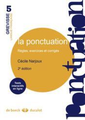La ponctuation ; règles, exercices et corrigés (2e édition) - Couverture - Format classique