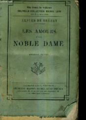 Les Amours D'Une Noble Dame / Nouvelle Edition. - Couverture - Format classique