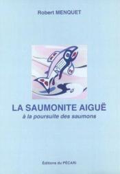 La saumonite aigüe - Couverture - Format classique