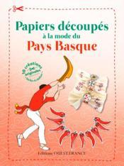 Papiers découpés à la mode du Pays basque - Couverture - Format classique