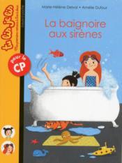 La baignoire aux sirènes - Couverture - Format classique
