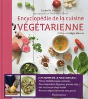 Encyclopédie de la cuisine vegetarienne - Couverture - Format classique