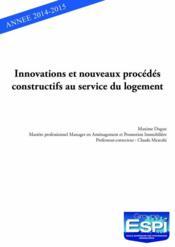 Innovations et nouveaux procédés constructifs au service du logement - Couverture - Format classique