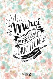 Merci ; mon carnet de gratitude - Couverture - Format classique