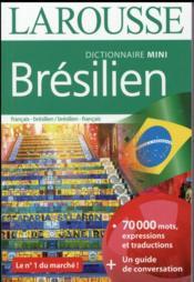 Mini dictionnaire Larousse ; français-brésilien / brésilien-français (édition 2016) - Couverture - Format classique