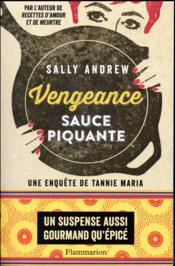 Vengeance sauce piquante ; une enquête de Tannie Maria - Couverture - Format classique