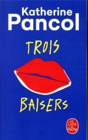 Trois baisers - Couverture - Format classique