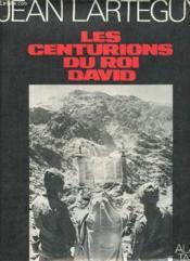 Les centurions du roi David. Photos d'Alain Taieb. - Couverture - Format classique
