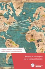 L'aviation et son impact sur le temps et l'espace - Couverture - Format classique