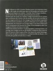 Flaubert, itinéraire d'un écrivain normand - 4ème de couverture - Format classique