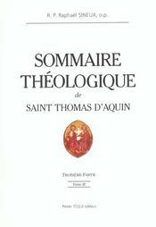 Sommaire theologique de saint thomas d'aquin - tome 3 - Intérieur - Format classique