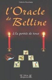 L'oracle de Belline ; à la portée de tous - Couverture - Format classique