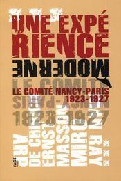 UNE EXPERIENCE MODERNE. Le Comité Paris-Nancy 1923-1927 - Intérieur - Format classique