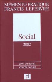 Memento social ; droit du travail ; securite sociale ; edition 2002 - Intérieur - Format classique