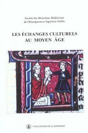 Les echanges culturels au moyen age - Intérieur - Format classique
