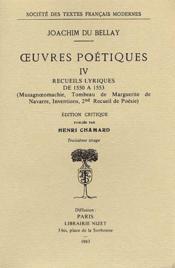 Oeuvres poétiques t.4 ; recueils lyriques 1550-1553 - Couverture - Format classique