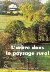 L'arbre dans le paysage rural - Couverture - Format classique