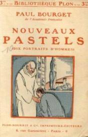 Nouveaux pastels (dix portraits d'hommes) - Couverture - Format classique