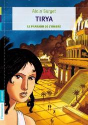 Tyria t.2 ; le pharaon de l'ombre - Couverture - Format classique