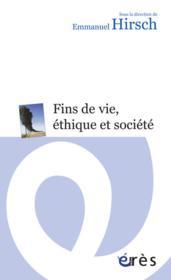 Fins de vie, éthique et société - Couverture - Format classique