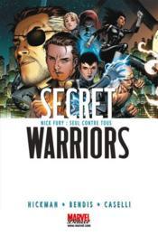Secret warriors t.1 ; Nick Fury : seul contre tous - Couverture - Format classique