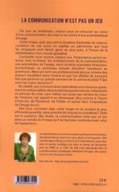La communication n'est pas un jeu ; les spin-doctors à la française - 4ème de couverture - Format classique