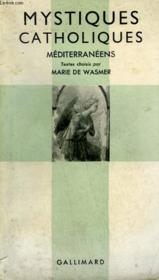 Mystiques Catholiques Mediterraneens. Collection Catholique. - Couverture - Format classique