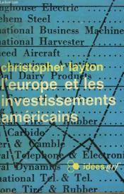 L'Europe Et Les Investissements Americains. Collection : Idees N° 148 - Couverture - Format classique