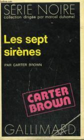 Collection : Serie Noire N° 1685 Les Sept Sirenes - Couverture - Format classique