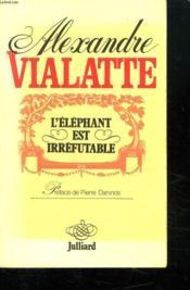 L Elephant Est Irrefutable. - Couverture - Format classique