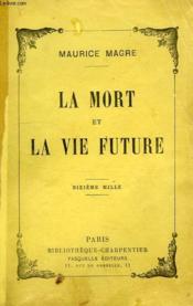 La Mort Et La Vie Future - Couverture - Format classique