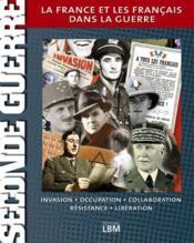 La France et les Français dans la guerre - Couverture - Format classique