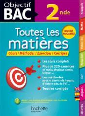 OBJECTIF BAC ; toutes les matières ; 2nde - Couverture - Format classique