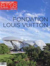 telecharger Connaissance Des Arts – Fondation Louis Vuitton livre PDF en ligne gratuit