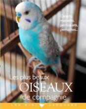 Les plus beaux oiseaux de compagnie - Couverture - Format classique