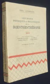 Les Bases physiques et biologiques de la roentgenthérapie - Couverture - Format classique