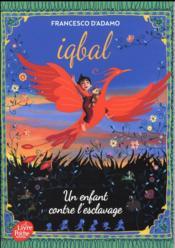 Iqbal, un enfant contre l'esclavage - Couverture - Format classique