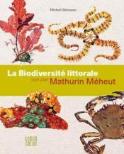La biodiversité littorale vue par Mathurin Méheut - Couverture - Format classique