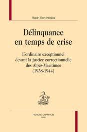 Délinquance en temps de crise - Couverture - Format classique