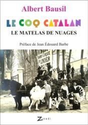Le coq catalan - Couverture - Format classique