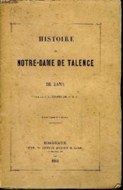 Histoire De Notre Dame De Talence Ou De Rama . - Couverture - Format classique