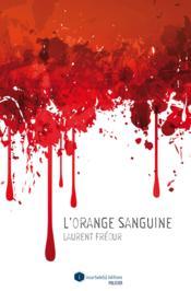 L'orange sanguine - Couverture - Format classique