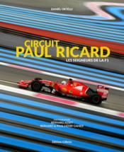 Circuit Paul Ricard ; les seigneurs de la F1 - Couverture - Format classique