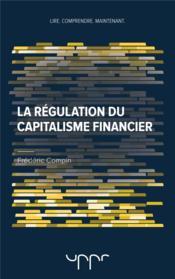 La régulation du capitalisme financier - Couverture - Format classique